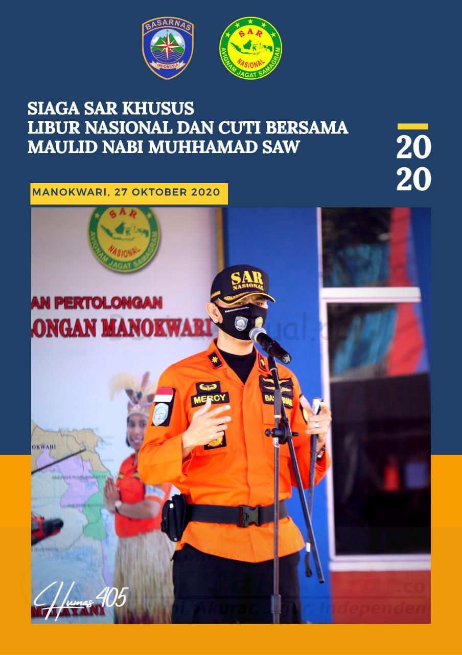 Libur Cuti Bersama Dan Maulid Nabi, Basarnas Manokwari Tetap Siaga Untuk Masyarakat 17 IMG 20201027 WA0032